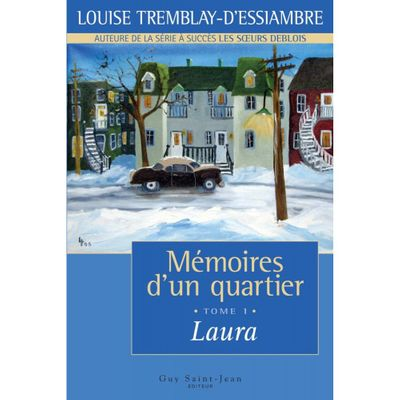 memoires-d-un-quartier-tome-1-laura-tea-9782894554951_0.jpeg