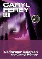 led caryl ferey.jpg