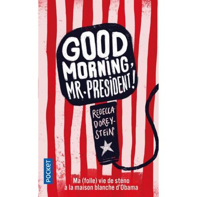 good-morning-mr-president-9782266292528_0.jpg