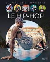 Le hip-hop - La grande imagerie.jpg