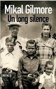 Un-long-silence-Mikal-Gilmore.jpg