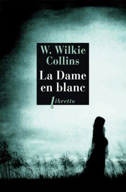 wilkie-collins-la-dame-en-blanc-libretto_0.jpg