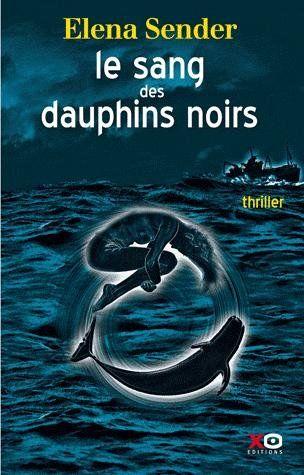 Le-sang-des-dauphins-noirs-Elena-Sender.jpg