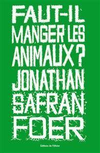 Faut-il-manger-des-animaux-Jonathan-Safran-Foe.jpg