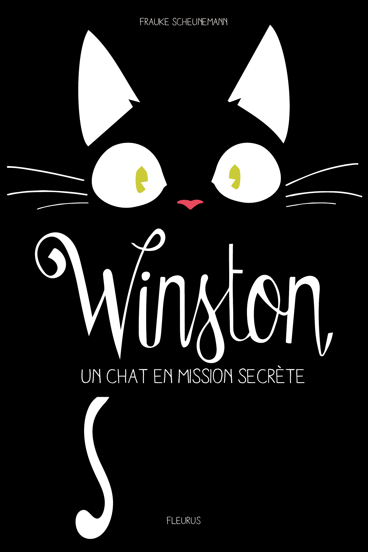 Un Roman Au Poil Pour Les 9 11 Ans Winston Un Chat En