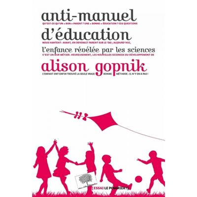 anti-manuel-d-education-l-enfance-revelee-par-les-sciences-9782746507777_0.jpg
