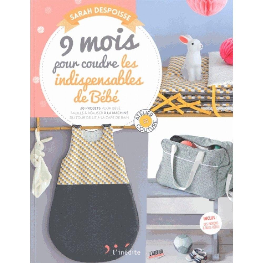 9-mois-pour-coudre-les-indispensables-pour-votre-bebe-20-accessoires-couture-pour-bebe-faciles-a-realiser-du-tour-de-lit-9782350323503_0.jpg