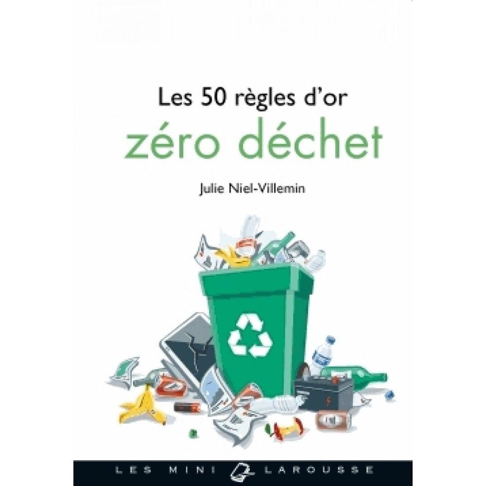 les-50-regles-d-or-zero-dechet-9782035939906_0.jpg