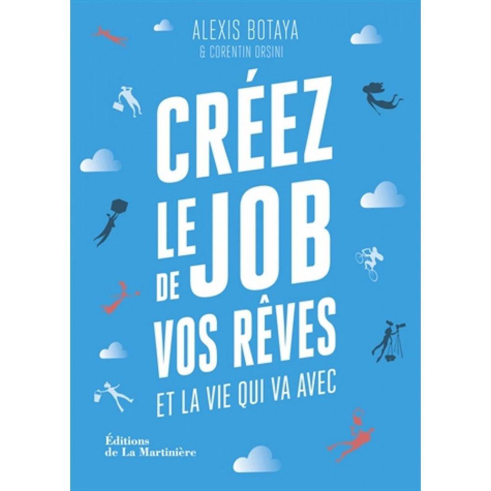 creez-le-job-de-vos-r-ves-9782732479453_0.jpg