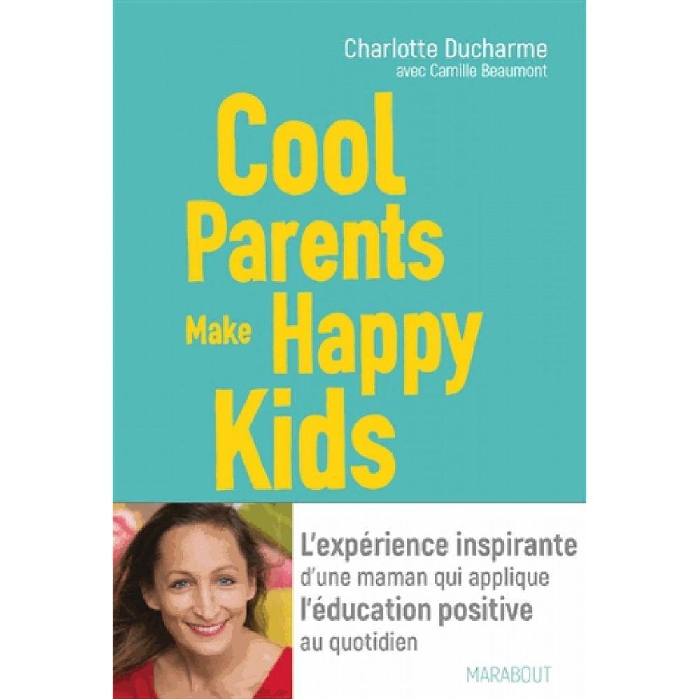 cool-parents-make-happy-kids-9782501118163_0.jpg