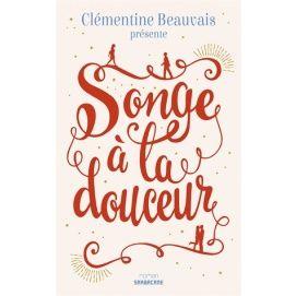 beauvaisclementine-songealadouceur-9782848659084_0.jpg