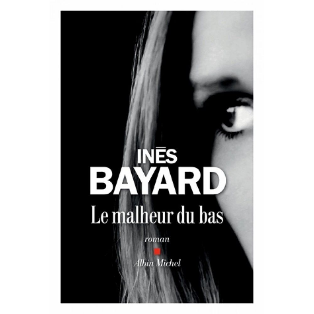 le-malheur-du-bas-9782226437792_0.jpg