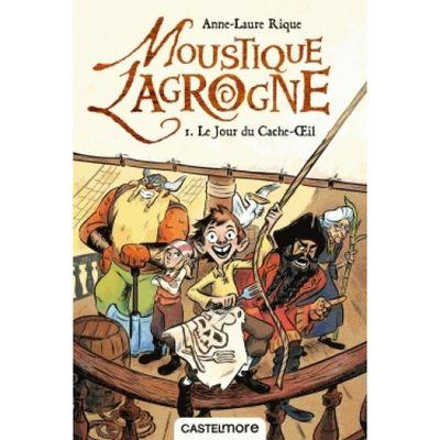 moustique-lagrogne-tome-1-le-jour-du-cache-oeil-9782362313387_0.jpg