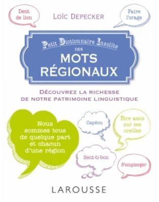 collectif-dictionnaireamusantdesmotsdenosregions-9782035928955_0.jpg