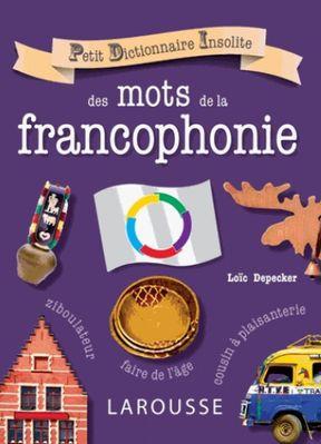 petit-dictionnaire-amusant-des-mots-de-la-francophonie-9782035894663_0.jpg
