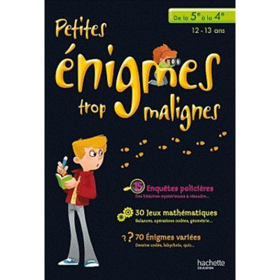petites-enigmes-trop-malignes-de-la-5e-a-la-4e-9782011607904_0.jpg