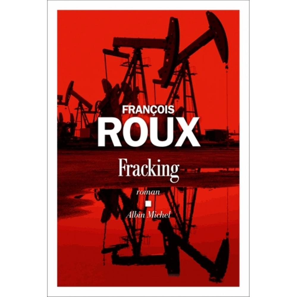 fracking-9782226437358_0.jpg