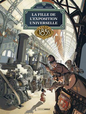 La fille de l'exposition universelle - Paris 1855 De Etienne Willem , Jack Manini