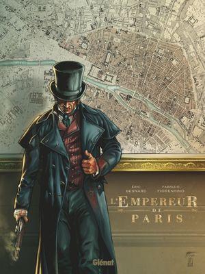 L'Empereur de Paris De Fabrizio Fiorentino , ERIC BESNARD
