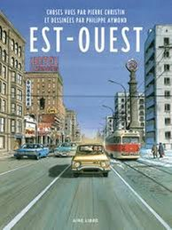 Est-Ouest De Philippe Aymond , Pierre Christin
