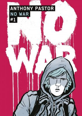 No War Tome 1 De ANTHONY PASTOR