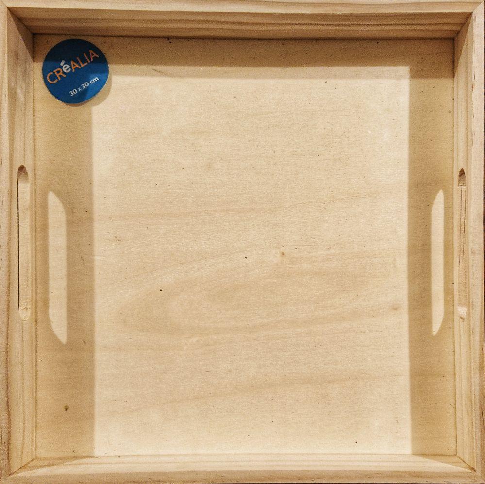Tout juste après l'achat : un plateau en bois #créalia de 30cm sur 30cm